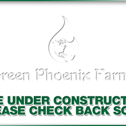 Green Phoenix Farms - Under Construction